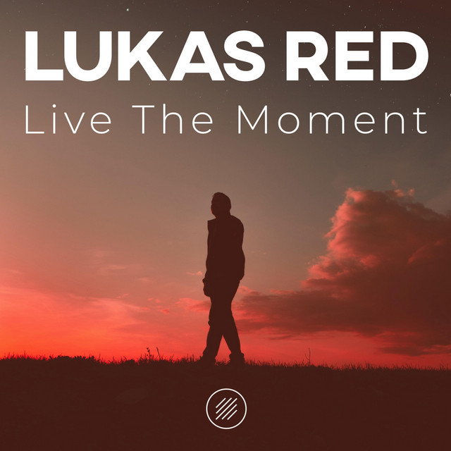 Live the Moment Image