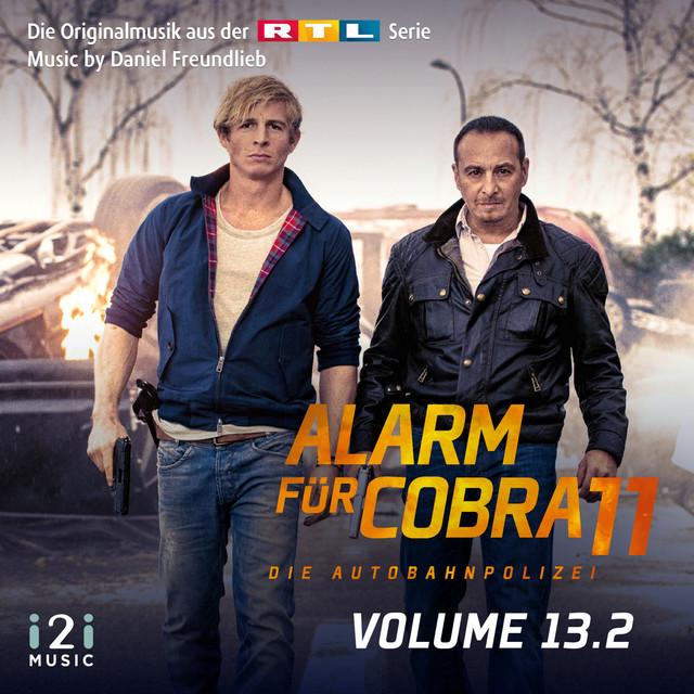 Alarm für Cobra 11, Vol. 13.2 (Die Originalmusik aus der RTL Serie)