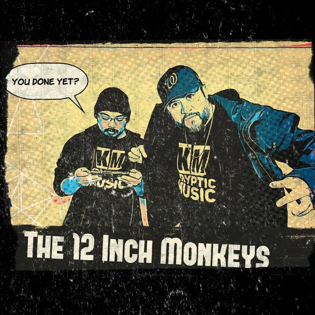 The 12 Inch Monkeys Image