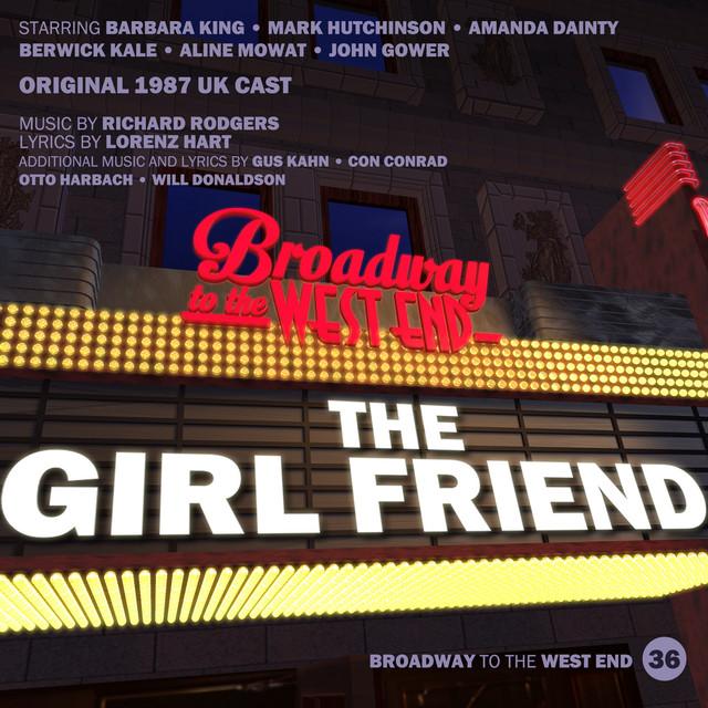 The Girl Friend (Original 1987 Cast)