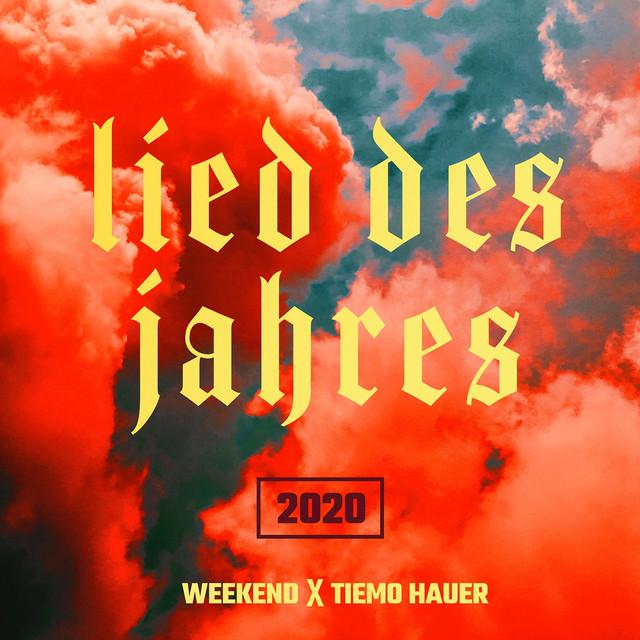 Lied des Jahres 2020 - Single by Weekend, Tiemo Hauer