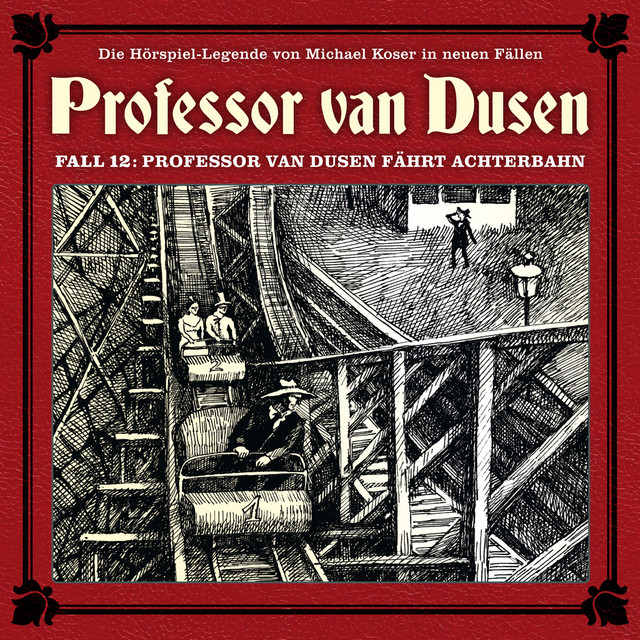 Die neuen Fälle, Fall 12: Professor van Dusen fährt Achterbahn Cover