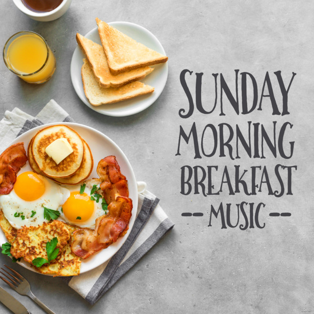 Sunday Morning Breakfast Music