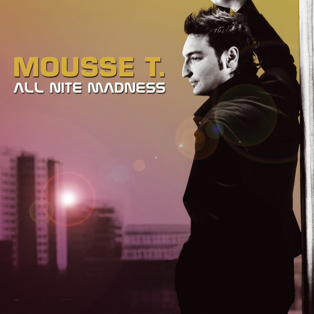 Mousse T.  All Nite Madness :Replay