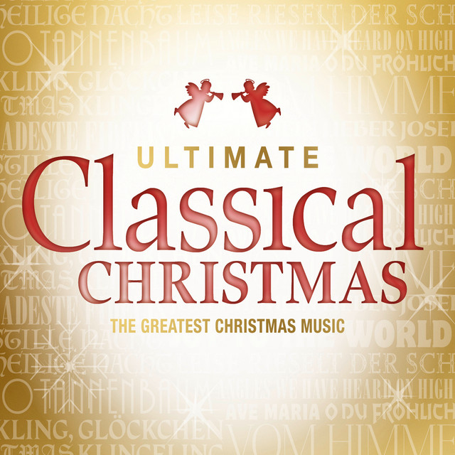 Ultimate Classical Christmas
