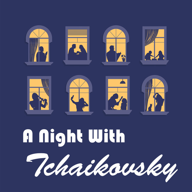 A Night With Tchaikovsky