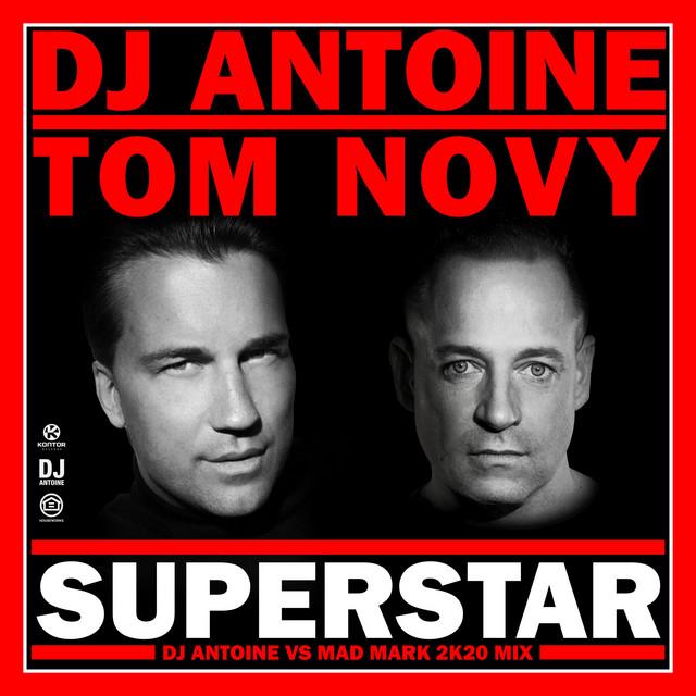 Superstar (DJ Antoine vs Mad Mark 2k20 Mix)