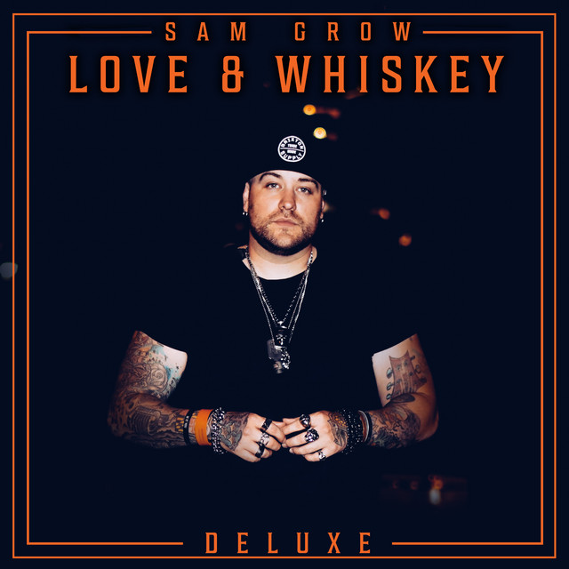 Love and Whiskey (Deluxe)