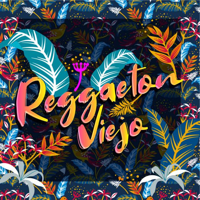 Reggaeton Viejo