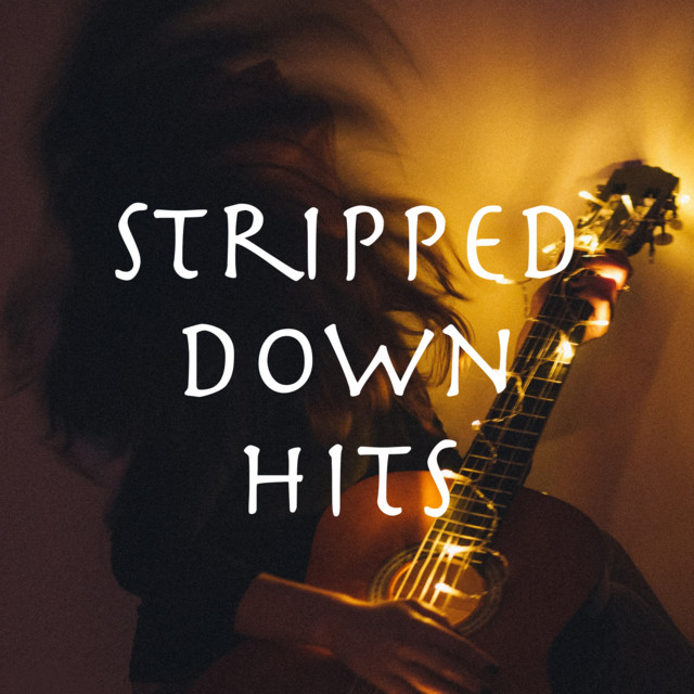 Stripped Down Hits