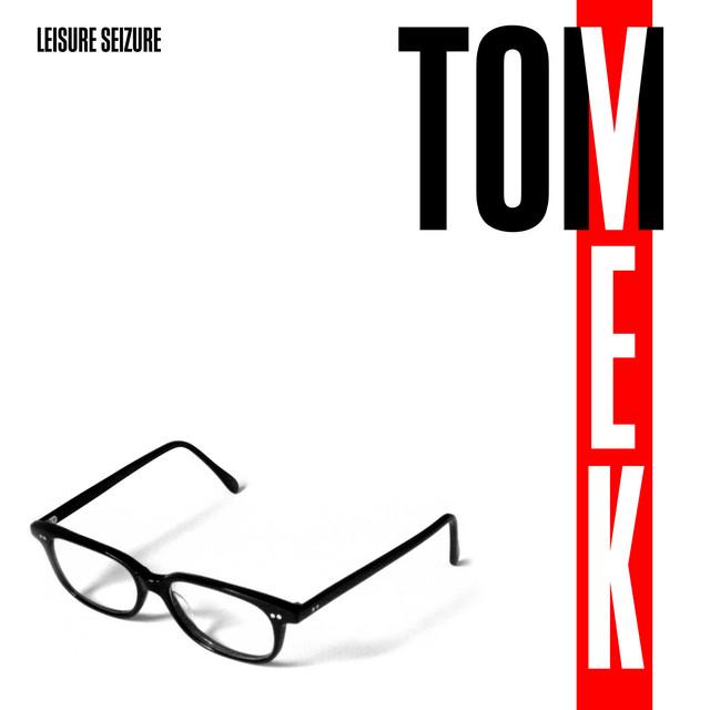 Tom Vek  Leisure Seizure :Replay