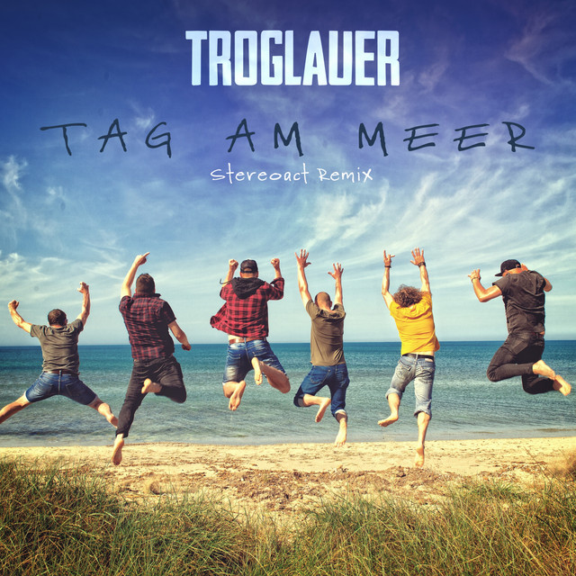Tag am Meer (Stereoact Remix)
