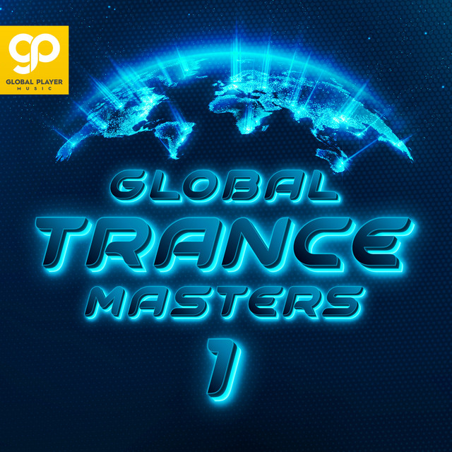 Global Trance Masters, Vol. 1