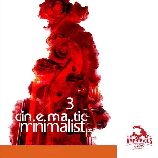 Cinematic Minimalist, Vol. 3