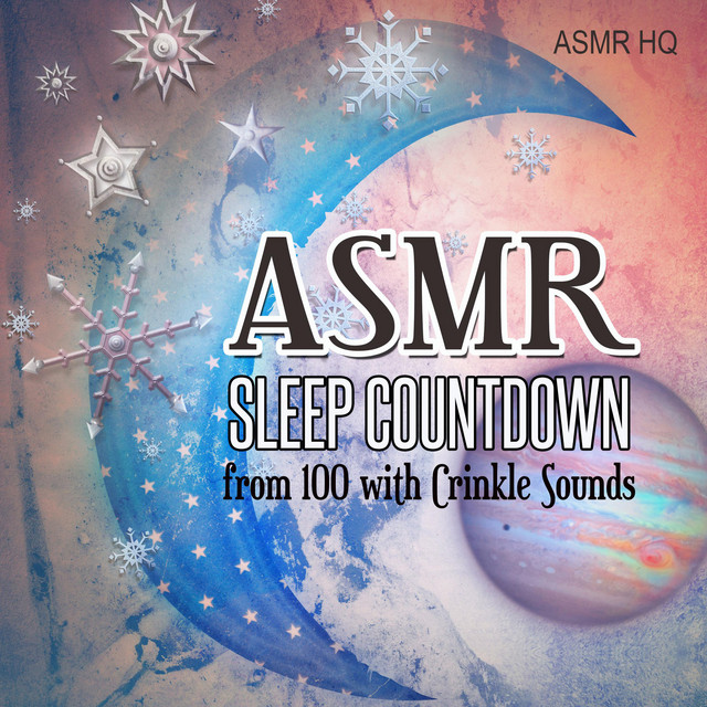 Asmr Sleep Countdown from 100 with Crinkle Sounds