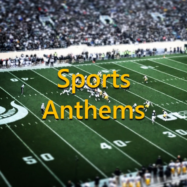 Sports Anthems