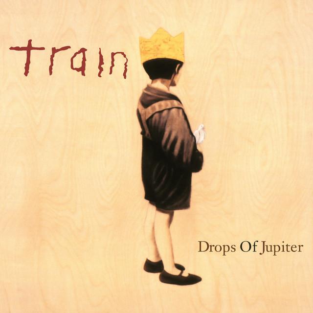 Drops of Jupiter (Tell Me)