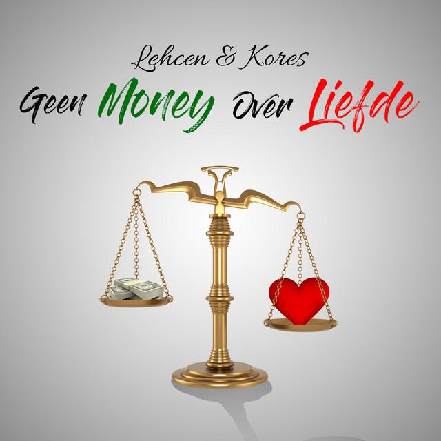 Verwonderend Geen Money over Liefde by Lehcen on Spotify IZ-15