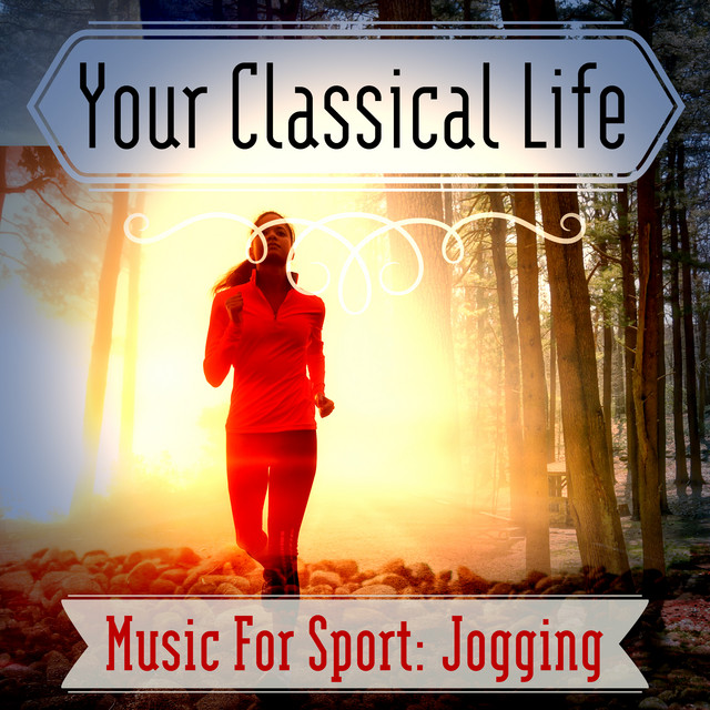 Your Classical Life: Music For Sport: Jogging