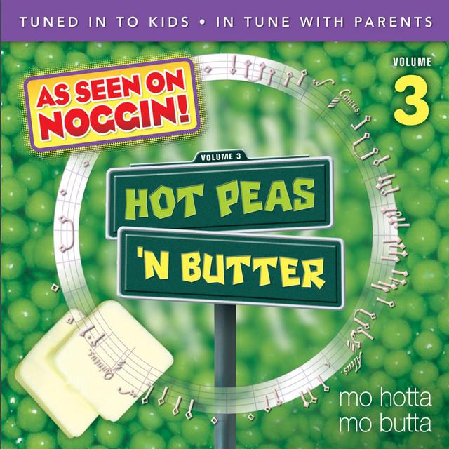 Mo Hotta, Mo Butta, Vol. 3 by Hot Peas 'n Butter