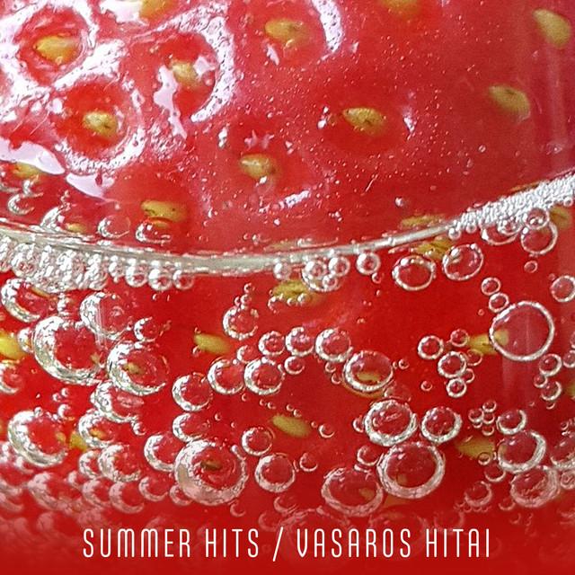 Summer Hits / Vasaros hitai