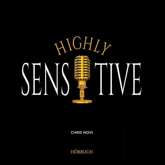 Highly Sensitive (Hörbuch Version)