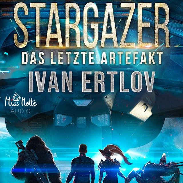 Stargazer: Das letzte Artefakt