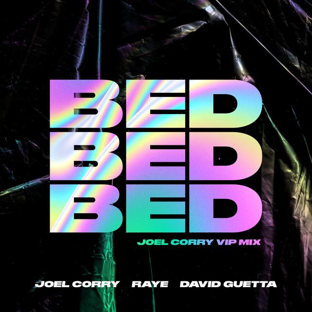 Joel Corry, RAYE BED acapella