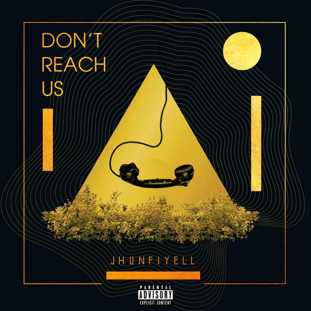 Don't Reach Us