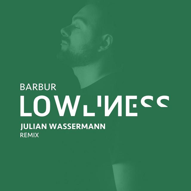 Lowliness (Julian Wassermann Remix) Image