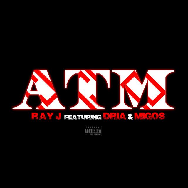ATM (feat. Dria & Migos)