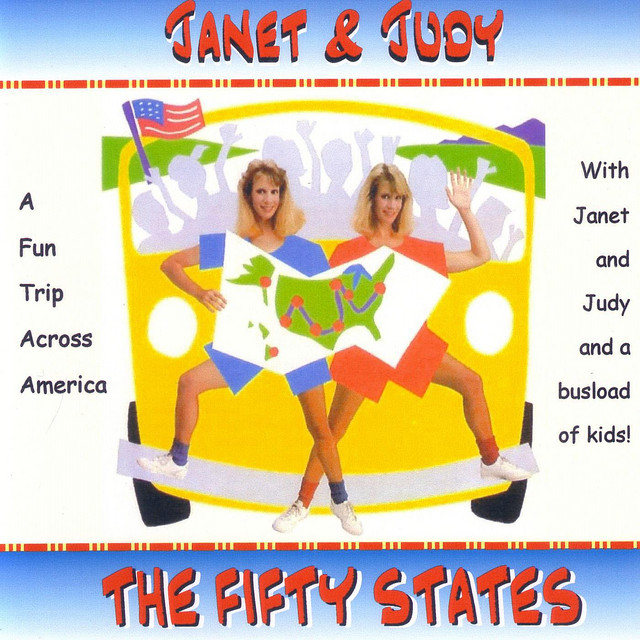 The Fifty States by Janet & Judy