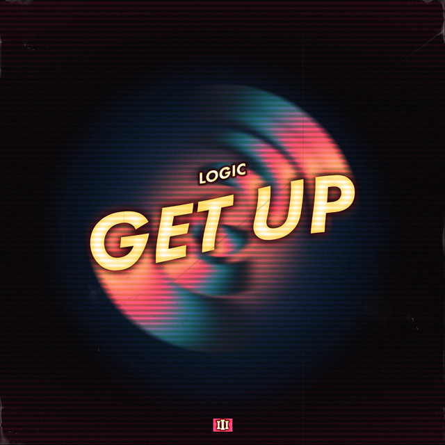 Logic Get Up acapella