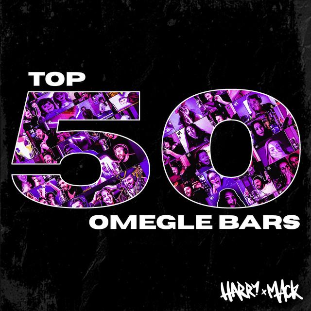 Top 50 Omegle Bars, Vol. 1