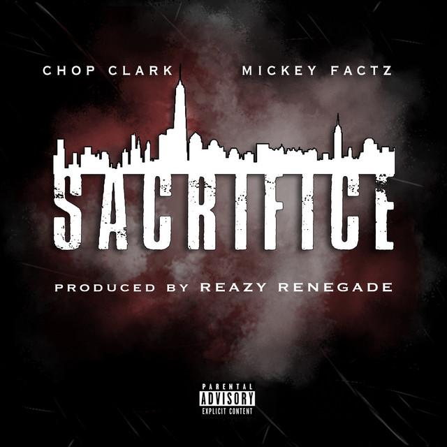 Sacrifice (feat. Mickey Factz)
