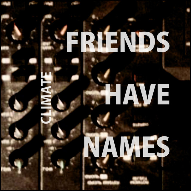 Friends Have Names