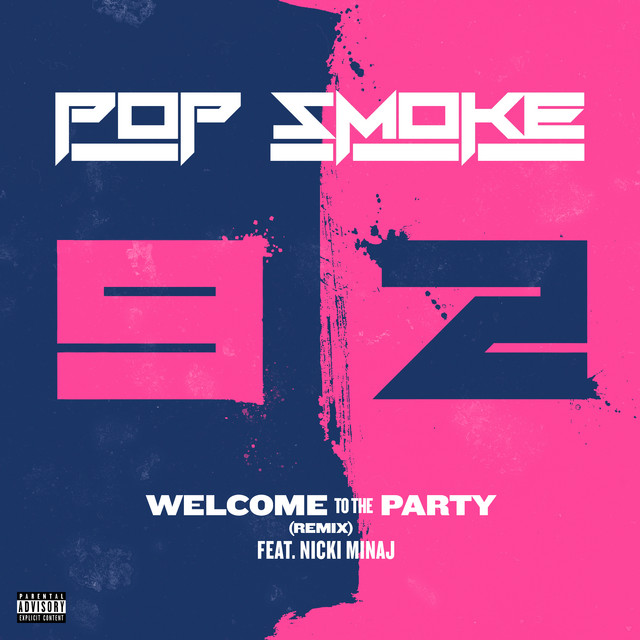 Welcome To The Party (Remix)