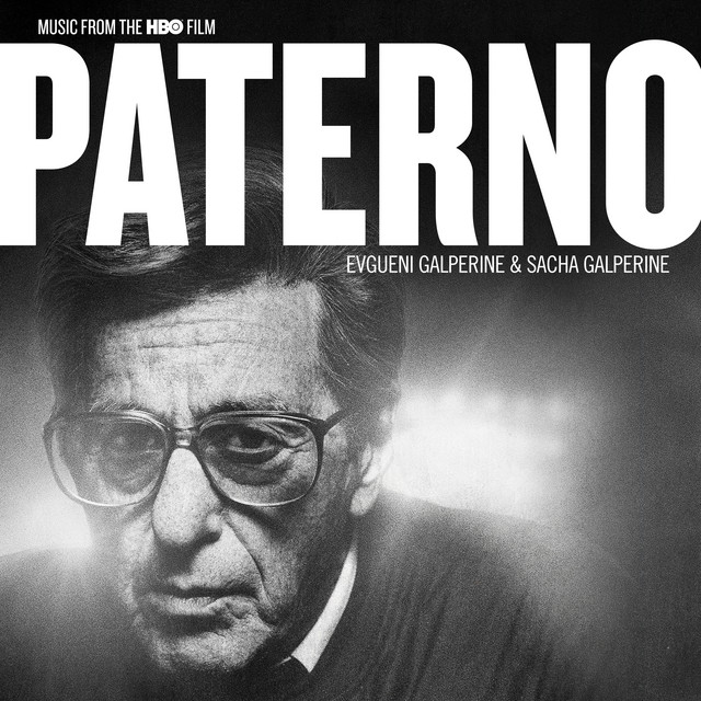 Paterno (Music from the HBO Film) – Evgueni Galperine & Sacha Galperine