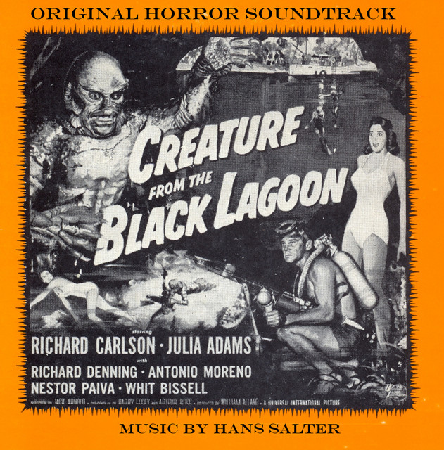 The Creature From The Black Lagoon (Original Motion Picture Soundtrack)