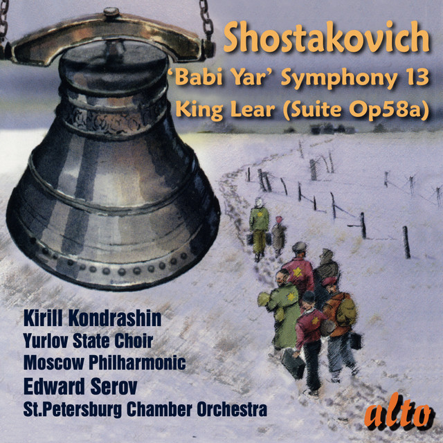 Album cover for Shostakovich: Symphony No. 13, King Lear - Kondrashin, Serov by Dmitri Shostakovich, Various Artists