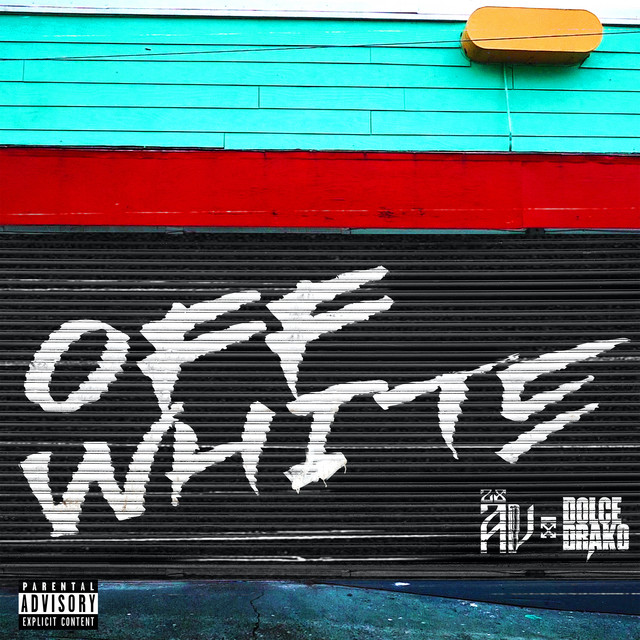 OFF WHITE (feat. Dolce Drako)