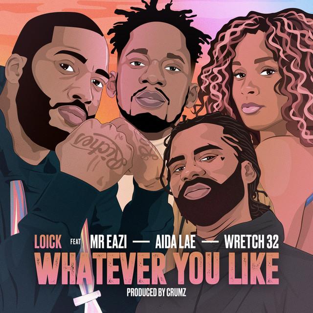Whatever You Like (feat. Aida Lae)
