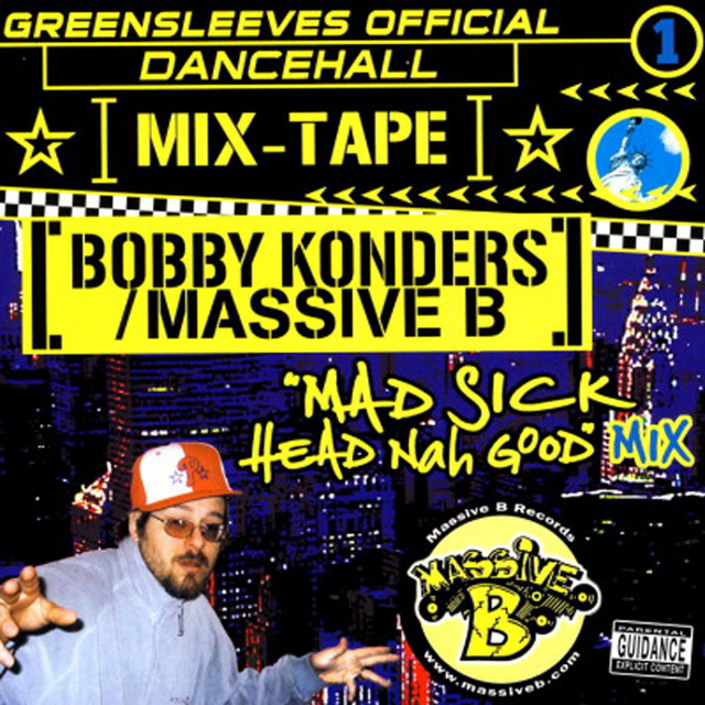 Greensleeves Official Dancehall Mixtape Vol. 1 - Bobby Konders / Massive B