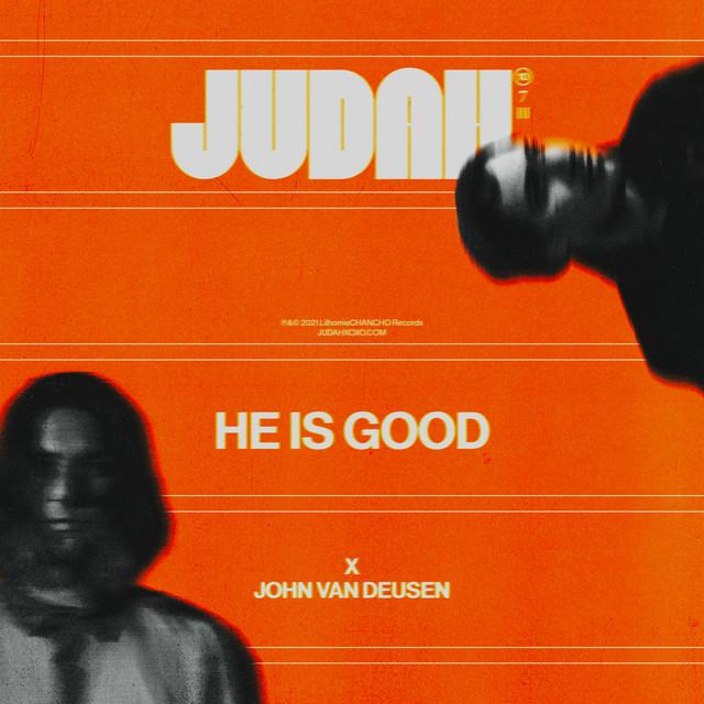 JUDAH., John Van Deusen - He Is Good