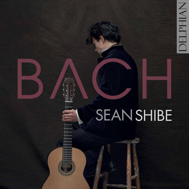 Album cover for J.S. Bach: Lute Works (Arr. for Guitar) by Johann Sebastian Bach, Sean Shibe