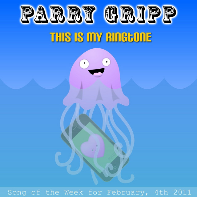 This Is My Ringtone 2011 by Parry Gripp