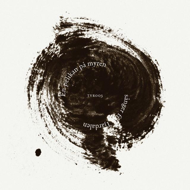 En pelikan på myren – sånger från Tjärdalen