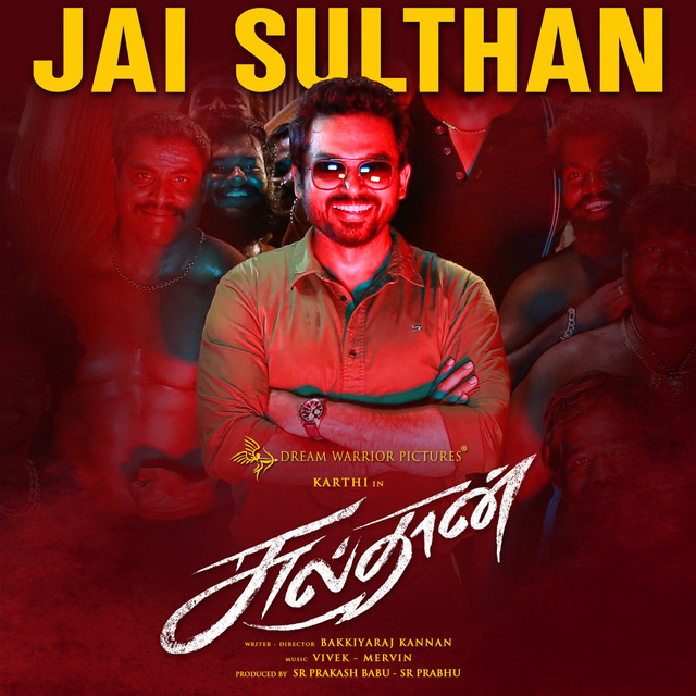 """Jai Sulthan - From """"Sulthan"""""""