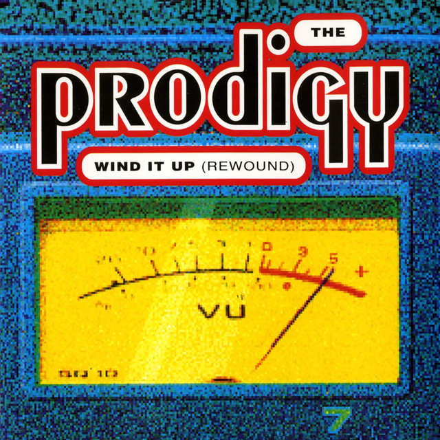 Wind it up (Rewound) · The Prodigy