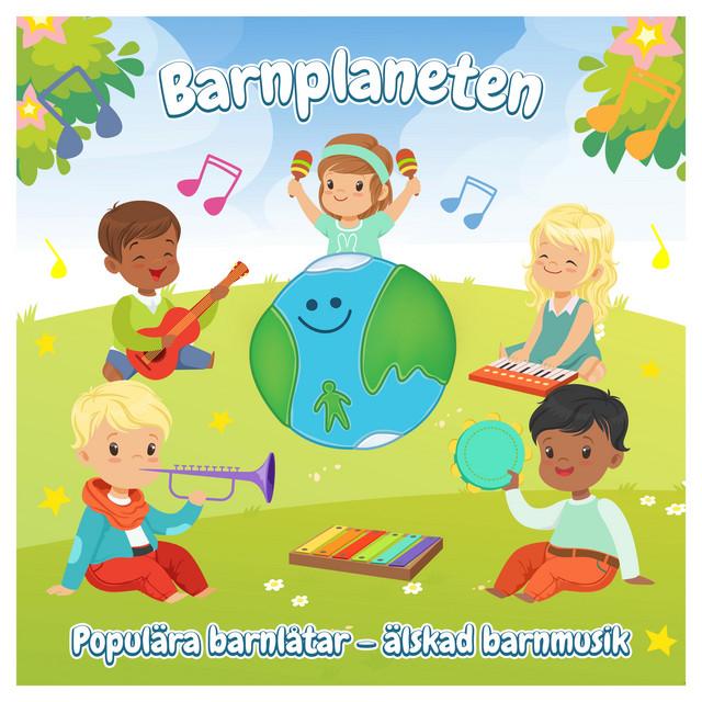 Barnplaneten - Populära barnvisor, älskad barnmusik